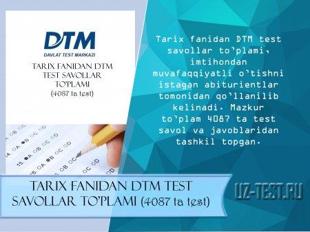 Tarix fanidan DTM test savollar(4087ta test)